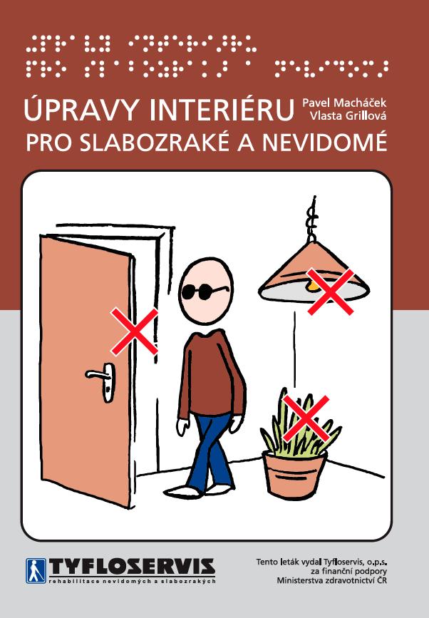 Úpravy interiéru pro slabozraké a nevidomé