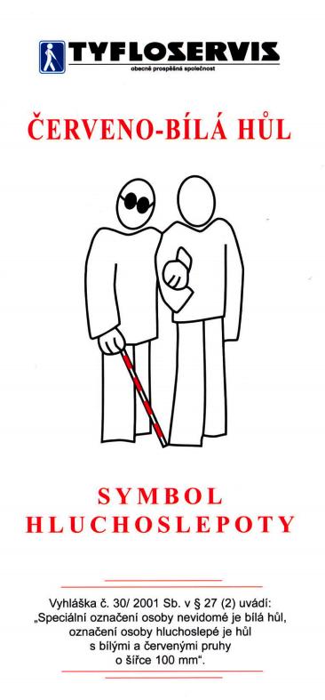 Červeno-bílá hůl, symbol hluchoslepoty